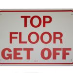 """""""TOP FLOOR - GET OFF"""" Manlift Sign - Part No. 7AF001"""