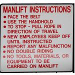 """""""MANLIFT INSTRUCTIONS, etc."""" Manlift Sign - Part No. 7AF004"""